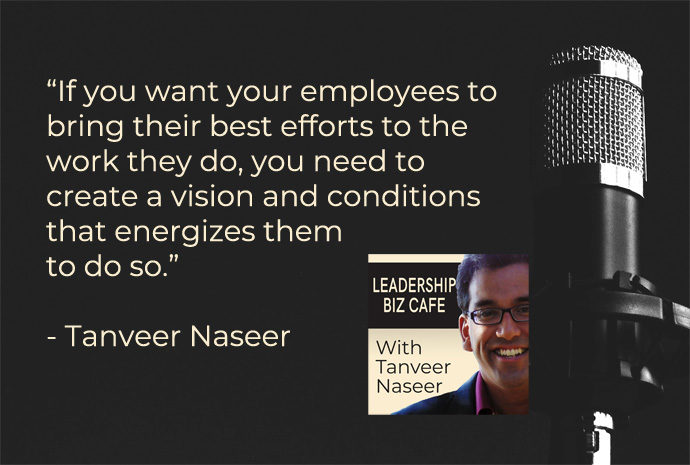 Learn about 3 steps leaders can employ to create an organizational vision that will energize employees to bring their best efforts to the work they do.
